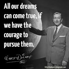disney quote all our dreams can come true